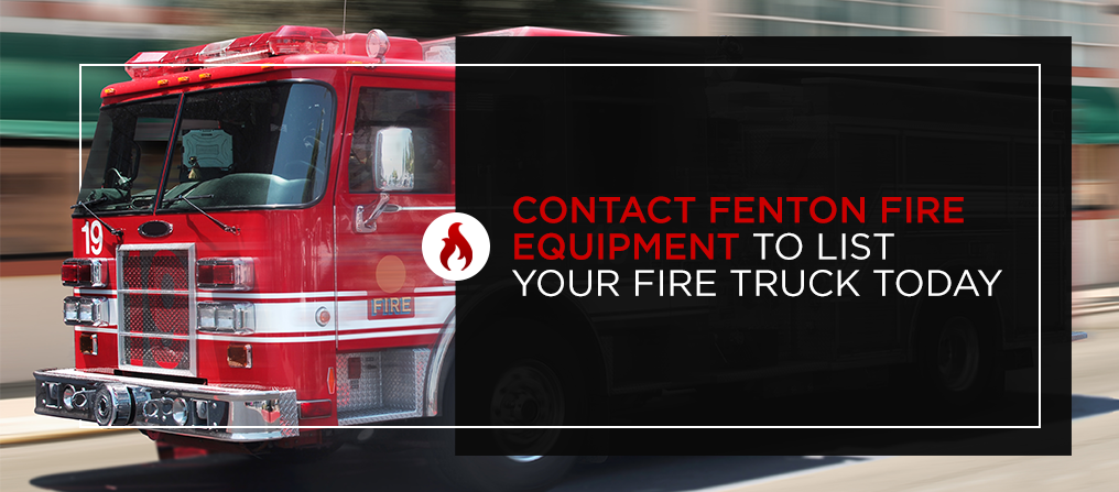 Contact Fenton Fire Equipment to List Your Fire Truck Today