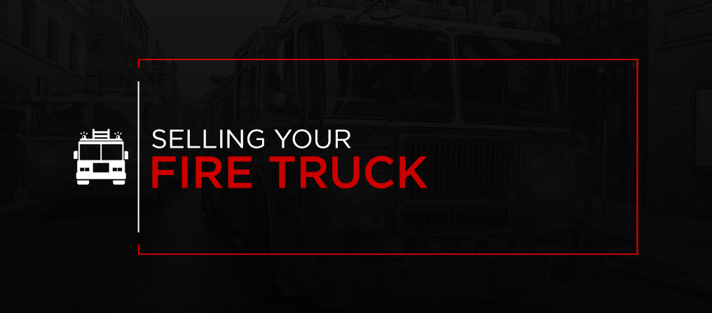 Selling Your Firetruck